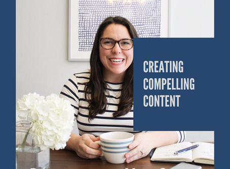 Episode 4: Creating Compelling Content