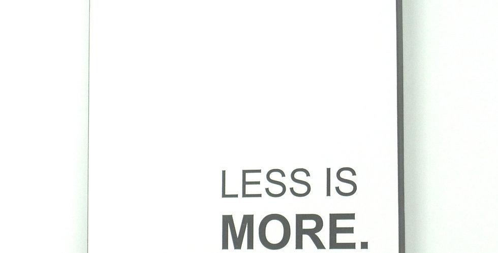 Less is more - Wandbild