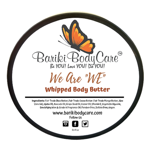 """We are """"WE"""" Whipped Body Butter - 8.5 FL OZ"""