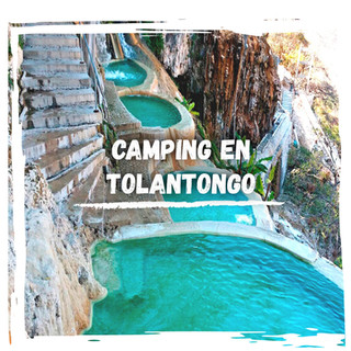 CAMPING EN TOLANTONGO POST.jpg