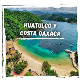 HUATULCO Y COSTA OAXACA POST.jpg