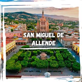 SAN MIGUEL DE ALLENDE POST.jpg
