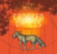 CROOKED DANCES RSC.jpg