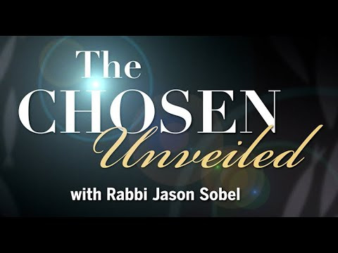 The Chosen Unveiled with Rabbi Jason Sobel