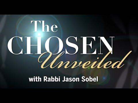 The Chosen Unveiled with Rabbi Jason Sobel