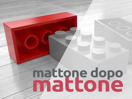 MATTONE DOPO MATTONE