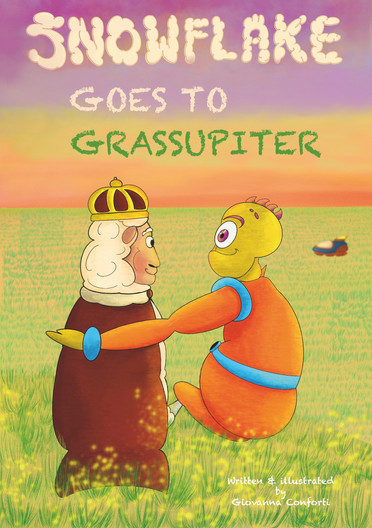 """book cover: """"Snowflake goes to Grassupiter"""""""