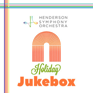 Celebrate the season with Henderson Symphony's Holiday Jukebox!