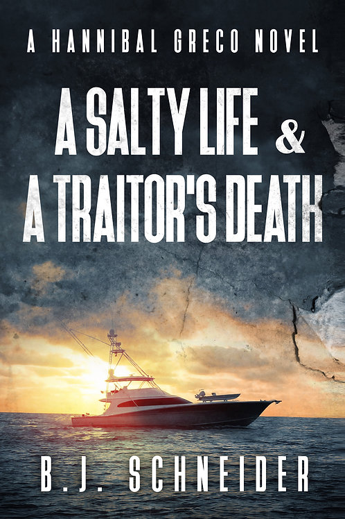 A Salty Life & A Traitor's Death