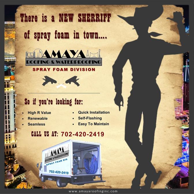 NOTICE - NEW SHERRIFF of Spray Foam in Town!