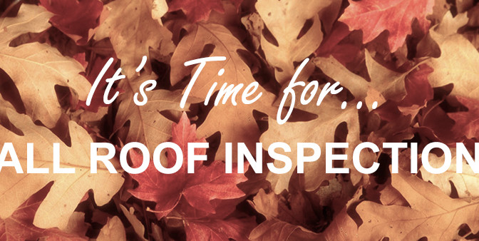3Reasons Why Fall is the Best Time to Schedule a Roof Inspection
