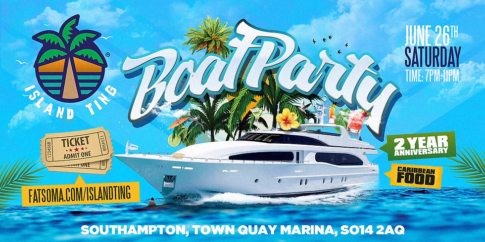 ISLAND TING BOAT PARTY - 2 YEAR ANNIVERSARY