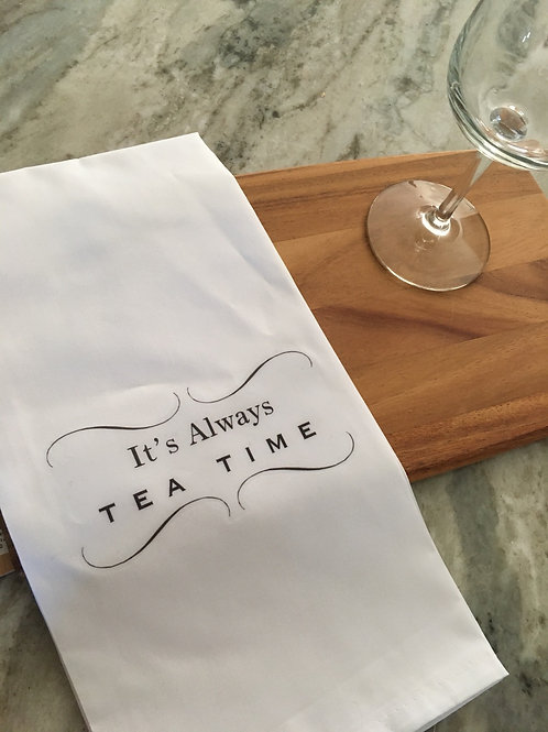 Tea Towel - It's Always Tea Time
