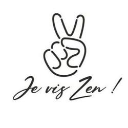 Je vis Zen !