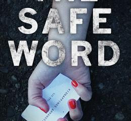 Review & Giveaway - The Safe Word by Karen Long