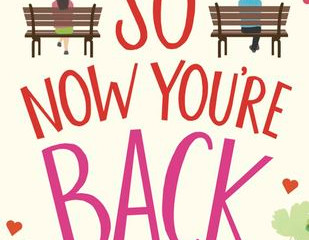 Review - So Now You're Back by Heidi Rice