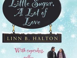 Review & Giveaway - A Little Sugar, A Lot Of Love by Linn B. Halton