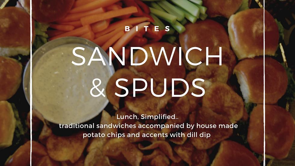 BITES | SANDWICH & SPUDS