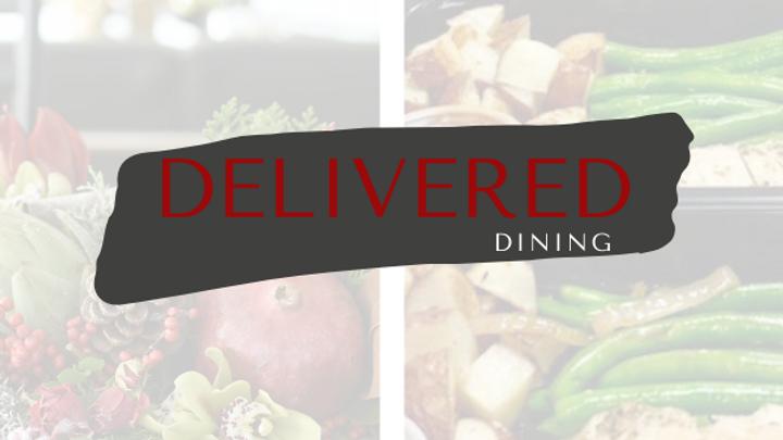 Delivered Dining