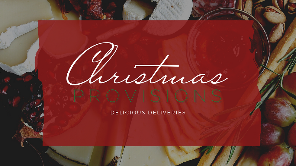 CHRISTMAS | PROVISIONS  Charcuterie