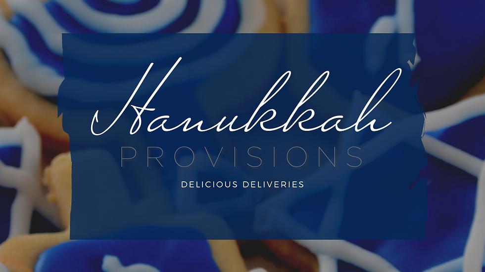 HANUKKAH | PROVISIONS