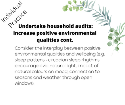 Undertake household audits: increase positive environmental qualities cont.
