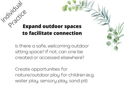 Expand outdoor spaces to facilitate connection