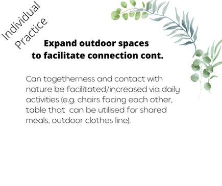 Expand outdoor spaces to facilitate connection cont.
