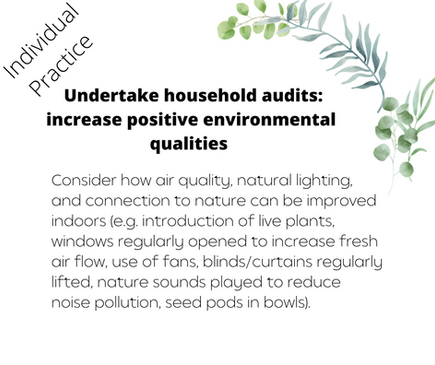 Undertake household audits: increase positive environmental qualities