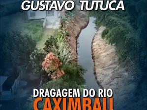 #RetrospectivaTutuca | Dragagem do rio Caximbau