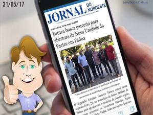 Jornal do Noroeste | Tutuca busca parceria para abertura da Nova Unidade da Faetec em Pádua