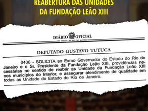 Gustavo Tutuca cobra do governo a reabertura de unidades da Fundação Leão XIII no interior