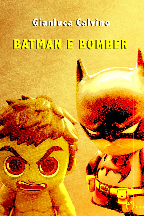 Copia di Batman e Bomber - Gianluca Calvino