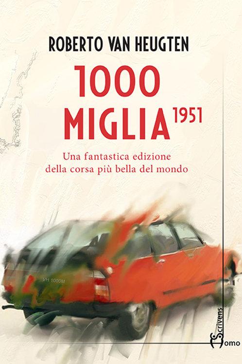 1000 Miglia - Roberto Van Heugten (versione epub)