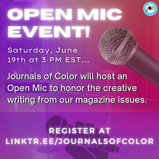 Journals of Color Open Mic Event! (1).pn