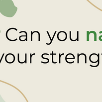 Name Your Strengths Post