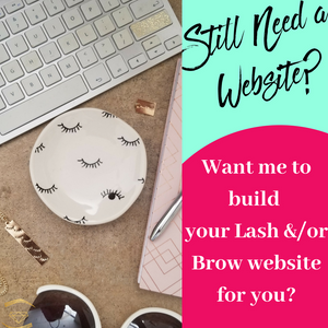 get a beautiful lash extension or microblading business website build for you! Without spending $1k+