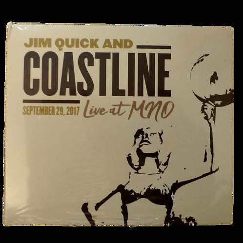 Jim Quick & Coastline LIVE AT MNO The CD