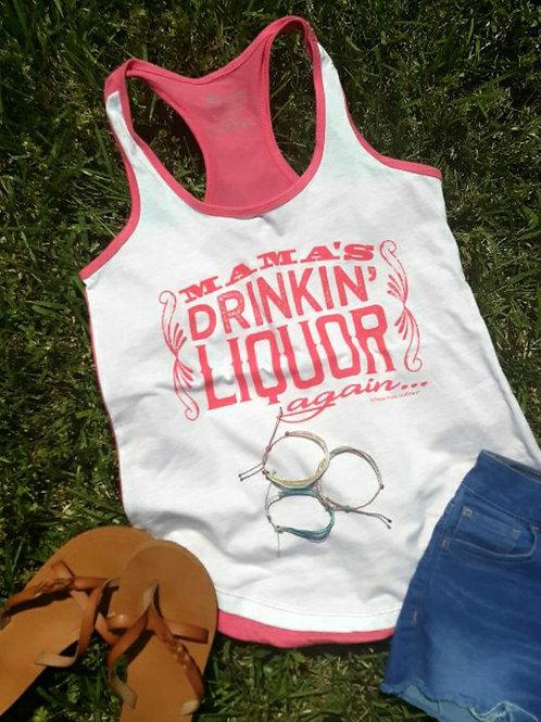 Ladies Jim Quick & Coastline Mama's Drinkin' Liquor Again Pink Tank Top
