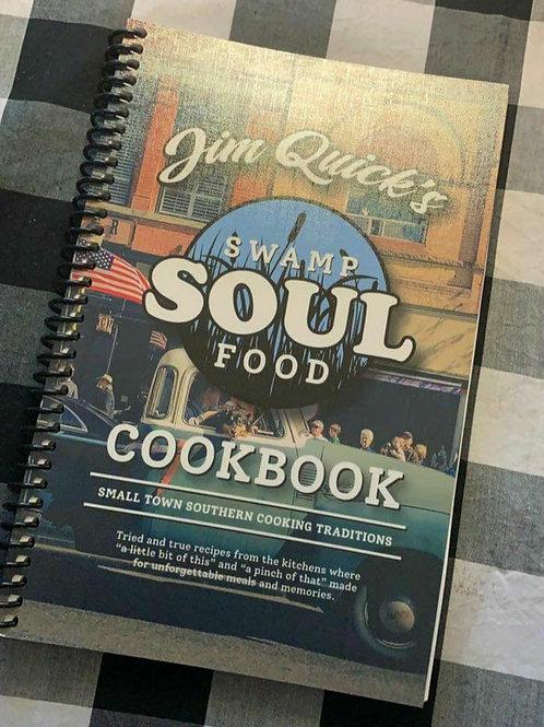 Jim Quick's Swamp Soul Food Cookbook