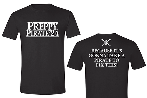 Preppy Pirate '24 Official Campaign Shirt