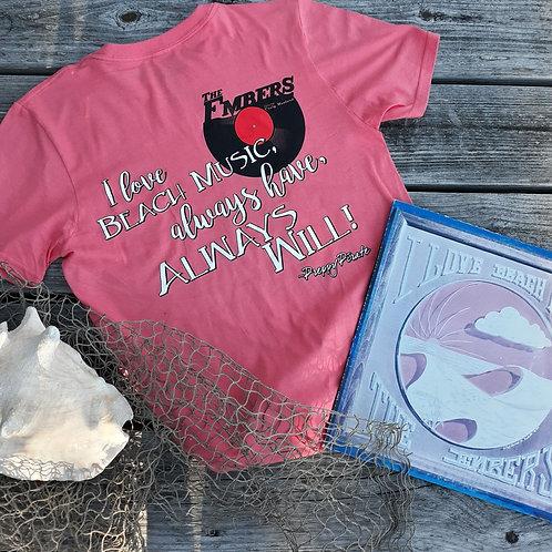 The Embers - I love Beach Music t shirt / coral silk