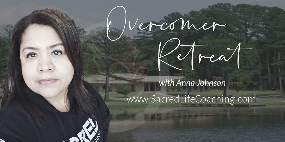 Overcomer Retreat 2021
