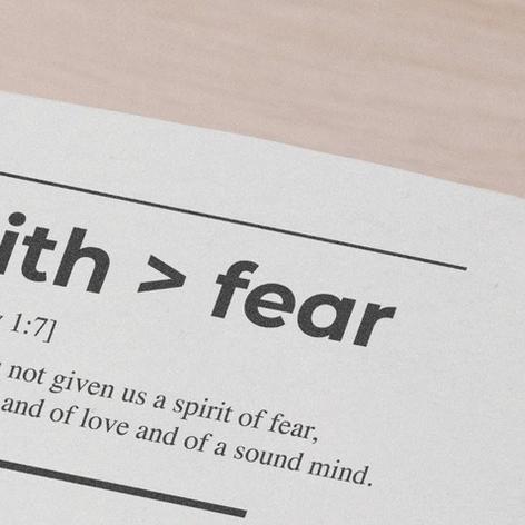 Faith is Greater Than Fear: 2 Timothy 1:7