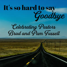 Brad and Pam Fussell's last day