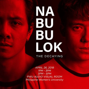 'Nabubulok' screens at PWU this April 26