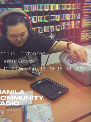 CURIOUS LISTENING w/ Teresa Barrozo for MANILA COMMUNITY RADIO