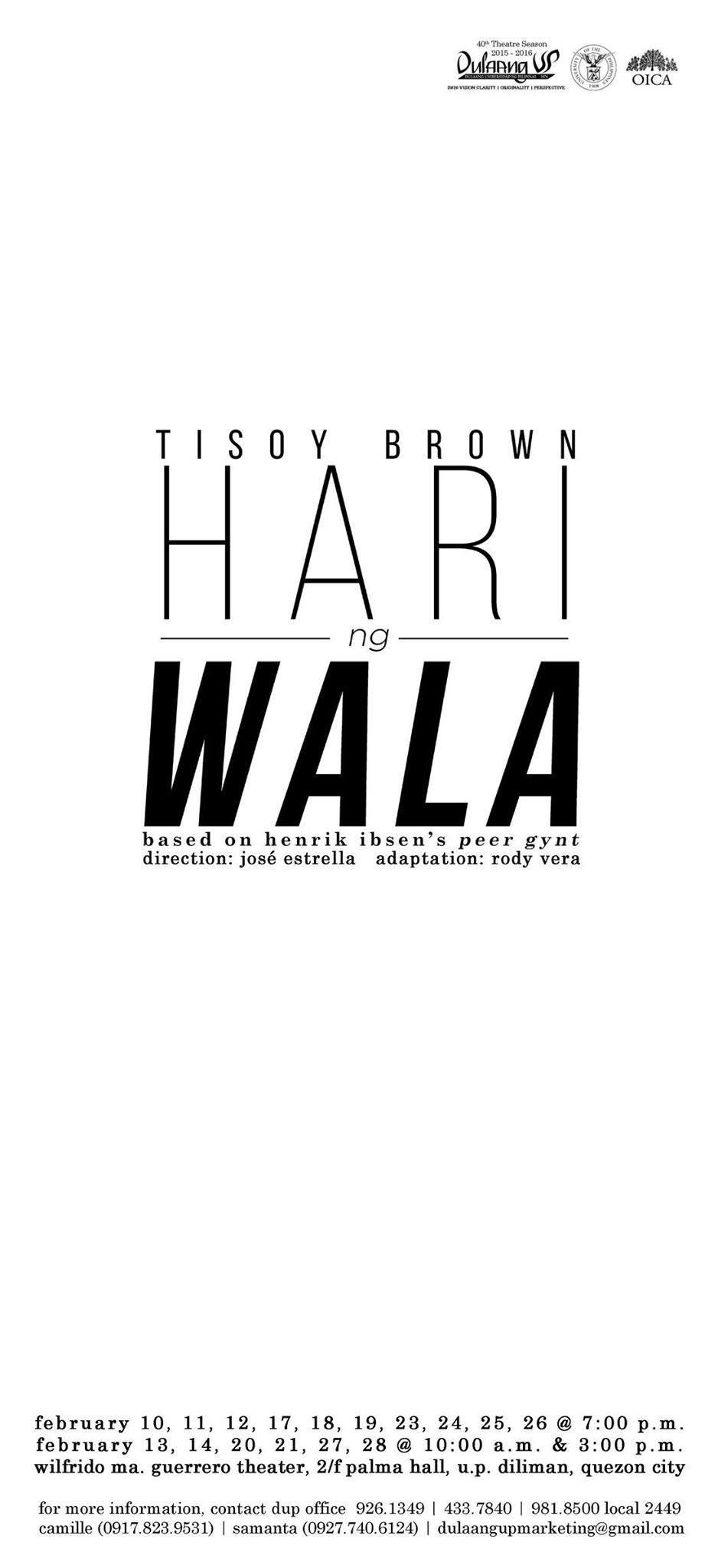 Tisoy Brown, Hari ng Wala