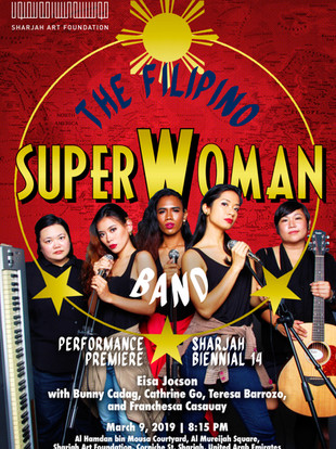 Eisa Jocson's THE FILIPINO SUPERWOMAN BAND at the Sharjah Biennial 14