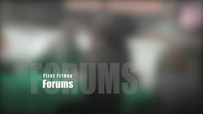 First Friday Forum Clip.m4v